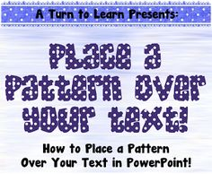 How to Place a Pattern Over Text in PowerPoint shockingly EASY! how to place a pattern over your text in powerpoint… step by step tutorial with three FREE textures for you to play around with! Computer Help, Computer Tips, Computer Class, Computer Science, Sentence Strips, Educational Technology, Medical Technology, Energy Technology, Technology Gadgets