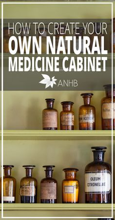 Save this! How to create your own natural medicine cabinet