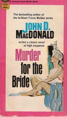 Thriller Books, Mystery Thriller, Pulp Fiction Book, Robert Mcginnis, Murder Mysteries, Pulp Art, Book Title, Cover Art, Reading