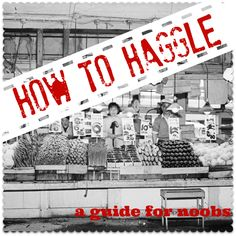 Become an expert haggler in four easy steps. This is also a post about how you don't need to be Russell Brand-level articulate to haggle well.