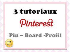 3 Tutoriels #Pinterest en Français : Pin, Board, Profil - Un article de TomateJoyeuse  http://tomatejoyeuse.blogspot.fr/2012/04/turoriels-pinterst-en-francais.html