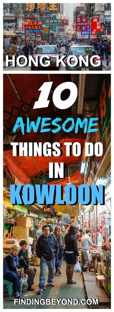 Kowloon is our favourite area of Hong Kong to explore. It's an exciting melting pot of old and new. Check out our 10 Awesome Things To Do In Kowloon. Things to do in Hong Kong | Things to in Kowloon | What to do in Hong Kong | What to see in Kowloon | Best of Kowloon | Where to go in Hong Kong | Hong Kong Travel | Top Kowloon sights | Top 10 Hong Kong Sights | Best of Hong Kong | Visit Hong Kong | Explore Hong Kong | Explore Kowloon |