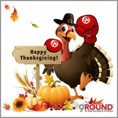 """Happy Thanksgiving!  Appreciating our 9Round family and friends and giving thanks for ALL of our many blessings.  We hope that you enjoy your holiday and don't forget to take some quiet time and think about all the things you are thankful for.  Also ... some """"turkey"""" advice: Just because you may be presented with all that yummy food, that does NOT mean you have to eat EVERYTHING in sight.  Sure ... ENJOY your feast and all the festivities, but do so with moderation.  #9Round"""