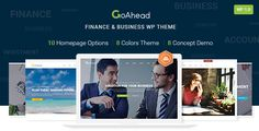 GoAhead – Finance & Business WordPress Theme . GoAhead – Finance & Business WordPress Theme is a clean and modern Template for any Finance & Business Corporation like Finance, Banking, Accountant, Startup, Investment, Consulting Firms, Insurance