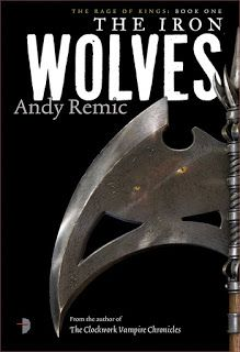 Andrew P. Weston: This Week's Rumpus of a Review  The Iron WolvesGen... King Book, Book 1, Wolf Book, Baker And Taylor, Going Insane, Fiction Books, Rage, Wolves, Iron