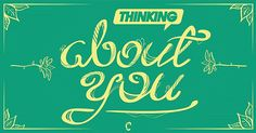 Thinking About You | Fonts Inspirations | The Design Inspiration