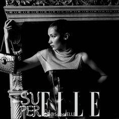 #BellaHadid for SuperElle China, September 2017 issue.