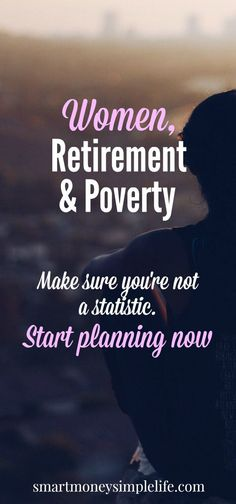 Women, Retirement and Poverty - Don't be a Statistic - Smart Money, Simple Life Retirement Money, Saving For Retirement, Early Retirement, Retirement Planning, Retirement Countdown, Retirement Quotes, Ways To Save Money, Money Tips, Money Saving Tips
