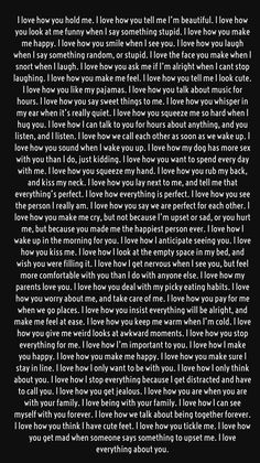Long love quotes - Secrets To Getting Your Girlfriend or Boyfriend Back I love how pure your heart is I love how sensitive you are I love how you break me just to put back again I love when I know you passed me on Long Love Quotes, Love Quotes For Her, I Love You Quotes For Him Boyfriend, Love Letters To Your Boyfriend, Paragraphs For Your Boyfriend, Cute Things To Say To Your Boyfriend, Love Paragraphs For Him, Boyfriend Texts, I Miss My Boyfriend