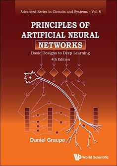 """Read """"Principles of Artificial Neural Networks Basic Designs to Deep Learning"""" by Daniel Graupe available from Rakuten Kobo. The field of Artificial Neural Networks is the fastest growing field in Information Technology and specifically, in Arti. Science Biology, Science Education, Data Science, Computer Programming, Computer Science, Robotics Engineering, Engineering Girls, How To Get Smarter, Hacking Books"""