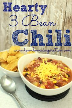 Hearty 3 Bean Chili - Down Home Inspiration  Perfect for the cold weather!