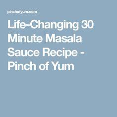 Life-Changing 30 Minute Masala Sauce Recipe - Pinch of Yum