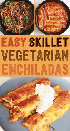 These Easy Vegetarian Enchiladas Will Be Your New Go-To Meal