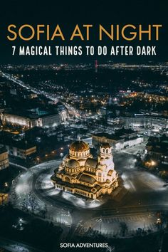 Want to know the best things to do in Sofia at night? Here are our local tips for Sofia nightlife rooftop bars Sofia clubs night city tours and more! Pub Crawl, National Theatre, Night City, Travel Alone, What You Can Do, Travel Guides, Travel Tips, Romantic Travel, World Heritage Sites