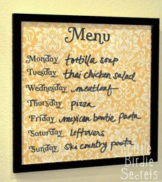 DIY wipe-off menu board. Place scrap booking paper under glass frame, and use dry erase pen to write menu, to-do list, etc. andlen72