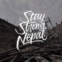 Stay strong #Nepal A touching and supportive lettring from @mdemilan #handmadefont