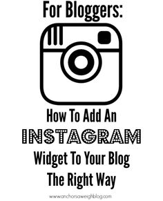 Bloggers: How To Add Instagram To Your Blog The Right Way