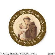Anthony of Padua Baby Jesus Classic Round Sticker Saint Anthony Of Padua, Baby Jesus, All Saints, Round Stickers, Different Shapes, Custom Stickers, Activities For Kids, Catholic, Prayers