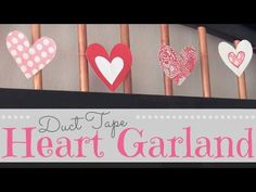 Duct Tape ROOM DECOR - Heart Garland ♥ Valentine's Day - How To
