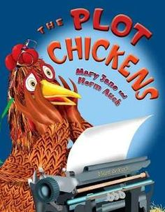 The Plot Chickens - Great book for teaching writing and the writing process. and funny! Teaches elements of story writing Writing Lessons, Teaching Writing, Writing Activities, Writing Process, Teaching Plot, Writing Ideas, Teaching Ideas, Teaching Tools, Narrative Writing