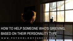 Last week we talked about how different individuals respond to grief, based on their personality type. This week, as promised, … Enfj Personality, Personality Profile, 16 Personalities, Enneagram Types, Entj, Grief, Helping People, Psychology, Encouragement