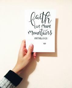• faith can move mountains •