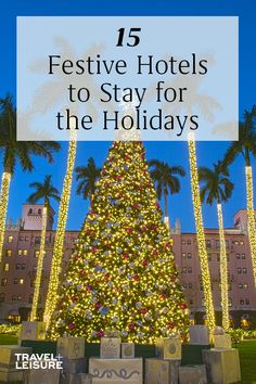 These 15 hotels are perfect for holiday travel. They incorporate holiday traditions into all their guests stays over the holiday season. #Hotels #HolidayTravel #Christmas #Traditions #WinterTravel | Travel + Leisure