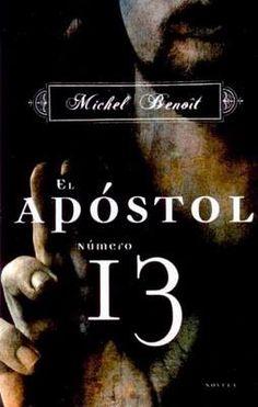 """""""El Apóstol Número 13"""" de Michel Benoit"""