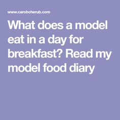 What does a model eat in a day for breakfast? Read my model food diary Fat Burning Tips, Lose Weight, Weight Loss, Lose Body Fat, Food Journal, What You Eat, Healthier You, Food Diary, Eating Habits