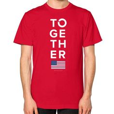 Together 2016 Unisex T-Shirt (on man)