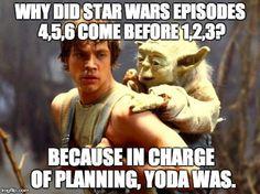 Because Yoda