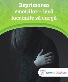 #Reprimarea emoțiilor – lasă lacrimile să curgă  Poate ți s-a spus că plânsul este o dovadă de #slăbiciune, dar în #realitate această #acțiune te ajută să te simți liber. Dacă nu plângi, emoțiile se vor acumula în exces, împiedicându-te să fii fericit. Medicine