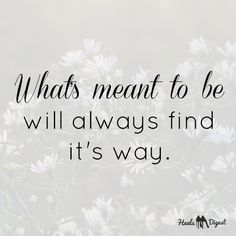 What's meant to be... #quoteoftheday