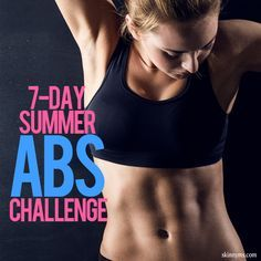 7-Day Summer Abs Challenge - Workouts to challenge you and your midsection. #abs #workouts #abworkouts
