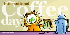 International Coffee Day will be September Garfield Cartoon, Garfield And Odie, Coffee Zone, Coffee Is Life, Coffee Lovers, Coffee Quotes, Coffee Humor, Saturday Coffee, Cuban Coffee