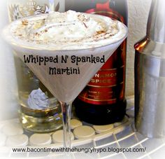 Bacon Time with the Hungry Hungry Hypo: I Am On The Naughty List With My New Whipped N' Spanked Martini Alcoholic Drinks, Cocktails, Martinis, Beverages, 50 Shades Party, Christmas Martini, Spiced Coffee, Clean Recipes, Drink Recipes