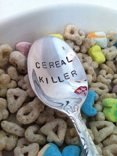 This would be awesome for a kid!   Cereal Killer Hand Stamped Plated Teaspoon by VinylPhraseCraze, $9.95