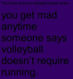 It's not running it's sprinting... hence why volleyball players aren't runners they are sprinters