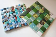 Make coasters (or posters, or wall art) out of old magazines...weave them together.