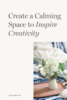 How to Create a Calming Space to Inspire Creativity Make Money From Home, Make Money Online, How To Make Money, Creative Business, Business Tips, Blog Design, The Creator, Calming, Create
