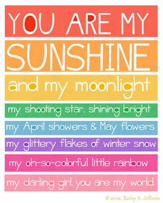 You Are My Sunshine Art Print Colorful by thedreamygiraffe on Etsy, $18.00------my Bella