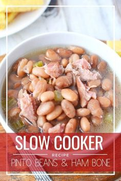Jan 2020 - This Slow Cooker Pinto Beans with Ham Bone recipe is a southern favorite! Pair with some homemade cornbread and you will have a hearty and delicious meal! Ham And Pinto Beans Recipe, Crockpot Ham And Beans, Ham Hocks And Beans, Pinto Bean Recipes, Slow Cooker Beans, Ham And Bean Soup, Bean Soup Recipes, Ham Soup, Best Ham And Beans Recipe