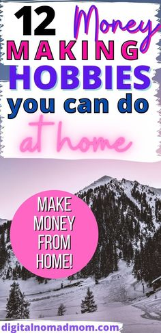 A list of 12 Money Making Hobbies from home - learn how to make money doing something you love! Plus, do it right from your own home!