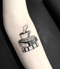 Design by Tattooarda Ceylan, from Ankara Turkey, representing a hot drink on a pile of books. Dream Tattoos, Hot Tattoos, Mini Tattoos, Future Tattoos, Body Art Tattoos, Small Tattoos, Tatoos, Bookish Tattoos, Literary Tattoos
