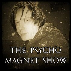 """The Psycho Magnet Show: December 2015"" by Nightbreed Radio ^^y^^...enjoy!!! música para os meus ouvidos! desfrutem!^^y^^"