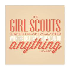 Girls can do anything! #girl #scouts