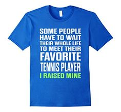 Men's Favorite Tennis Player I Raised Mine Mom Dad Proud T-Shirt XL Royal Blue ** Want to know more, click on the image.
