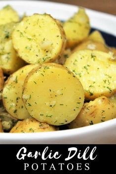 chicken side dishes These Garlic Dill Potatoes are easy to make, and easy on the budget. This recipe requires just a few ingredients and its quick to make; a perfect side dish for b Dill Recipes, Herb Recipes, Side Dish Recipes, Vegetable Recipes, Vegetarian Recipes, Cooking Recipes, Healthy Recipes, Side Dishes For Chicken, Potato Side Dishes
