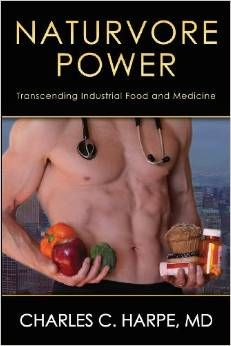 Naturvore Power by Charles C. Harpe, MD Health and Wellness books from Warren Publishing, Inc. Helping Other People, Helping Others, Book Publishing Companies, Diet Plans For Men, Order Of Operations, Meaningful Life, Diet Snacks, Health And Wellbeing, We The People