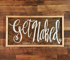 Get Naked Gebrews 4:13 Scripture Wood Sign